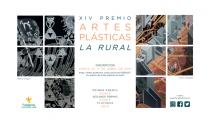 XIV PREMIO DE ARTES PLÁSTICAS LA RURAL